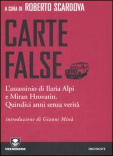 Voluntariadobaleares2014.es Carte false. L'assassinio di Ilaria Alpi e Miran Hrovatin. Quindici anni senza verità Image