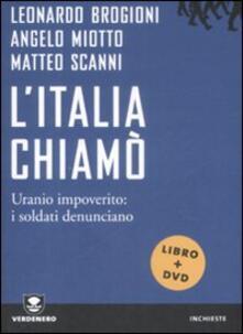 Winniearcher.com L' Italia chiamò. Uranio impoverito: i soldati denunciano. Con DVD Image