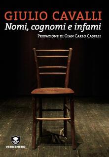 Nomi, cognomi e infami - Giulio Cavalli - ebook