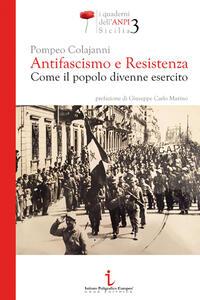 Antifascismo e resistenza. Come il popolo divenne esercito