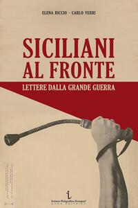 Siciliani al fronte. Lettere dalla Grande Guerra