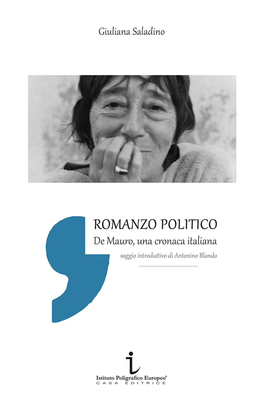Romanzo politico. De Mauro, cronaca italiana