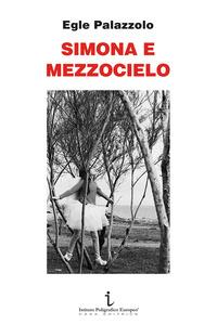 Simona e Mezzocielo - Palazzolo Egle - wuz.it