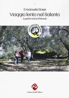 Filmarelalterita.it Viaggio lento nel Salento. A piedi in terra d'Otranto Image