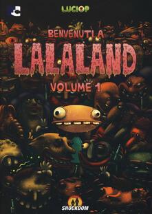 Grandtoureventi.it Benvenuti a Lalaland. Vol. 1 Image