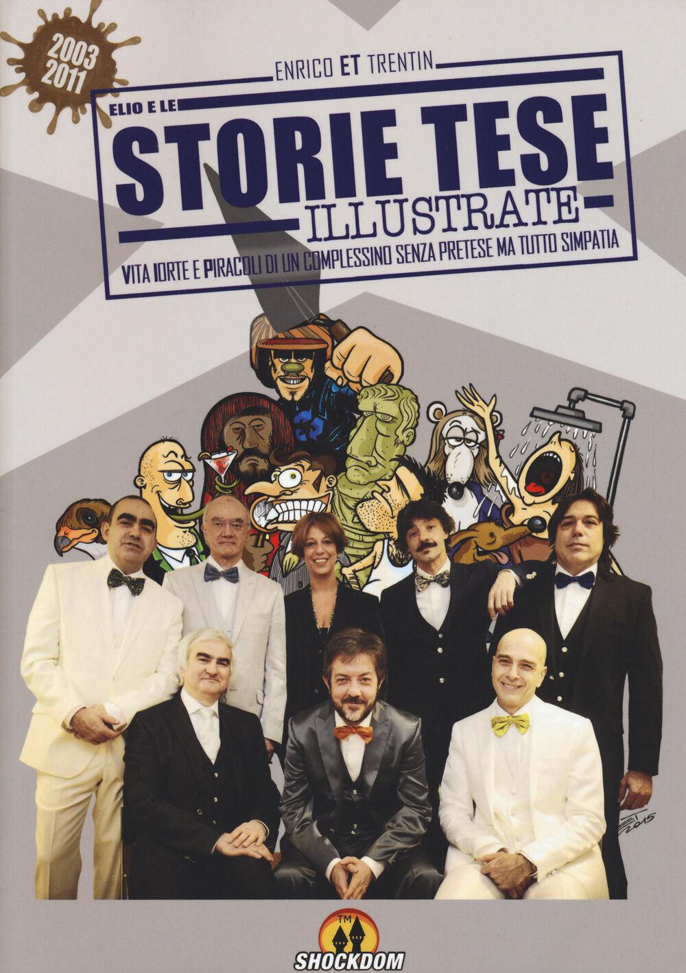 Storie Tese illustrate. (2003-2011)