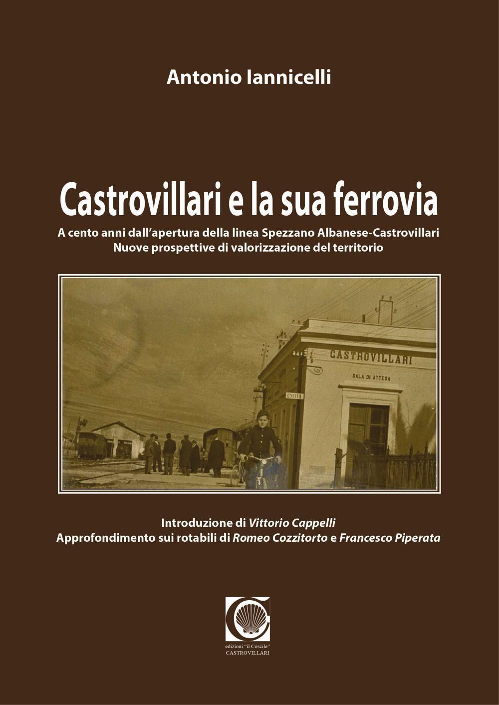Castrovillari e la sua ferrovia