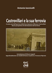 Castrovillari e la sua ferrovia - Iannicelli Antonio - wuz.it