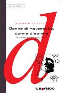 Donne di movimento, donne d'azione. Il femminismo nella RFT 1968-1990