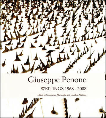 Giuseppe Penone. Writings (1968-2008)