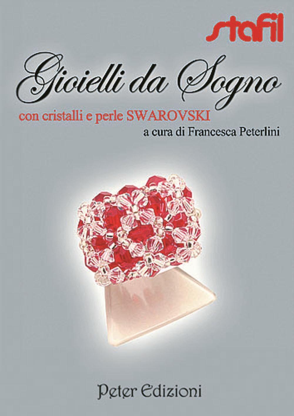 Gioielli da sogno con cristalli e perle Swarovski