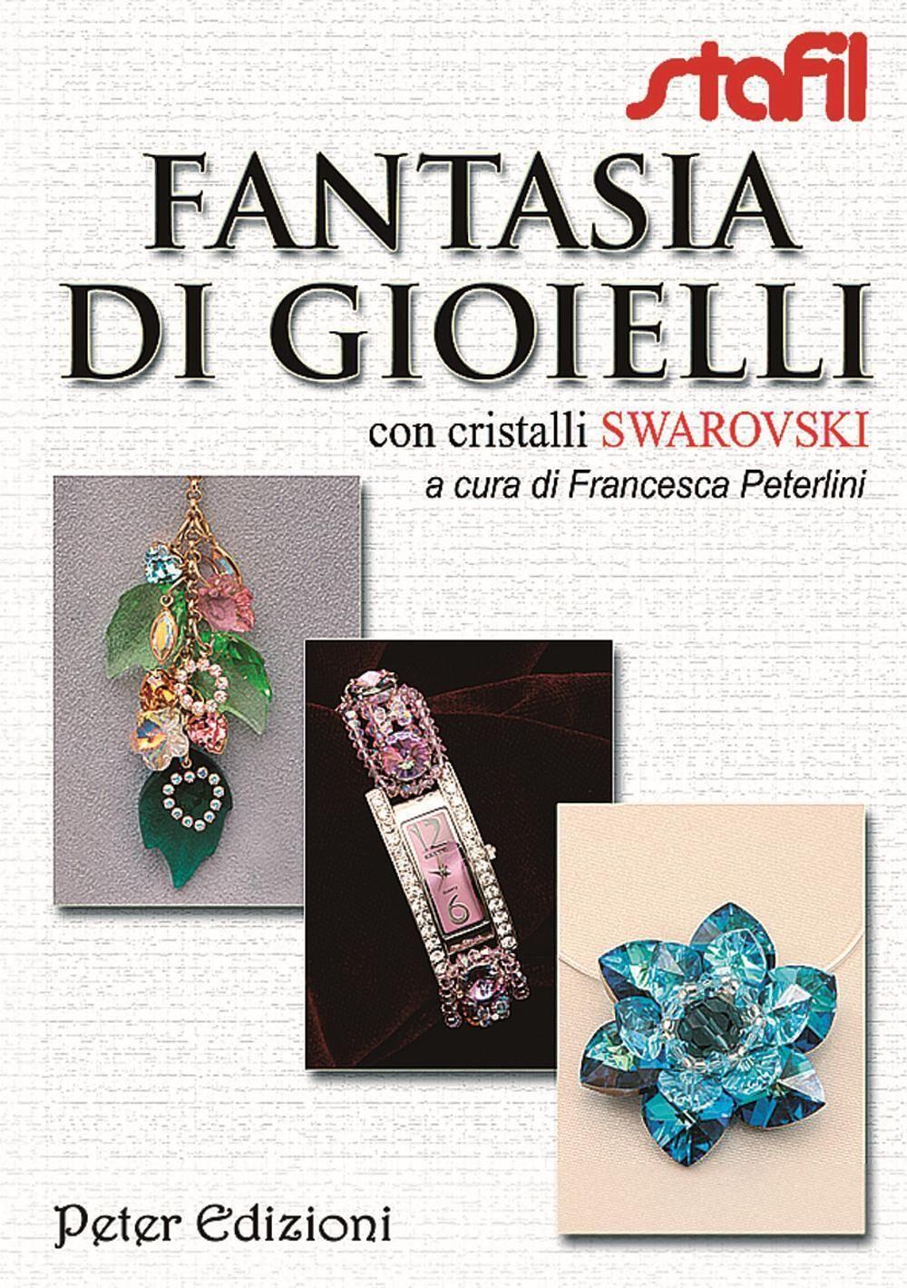 Fantasia di gioielli con cristalli Swarovski