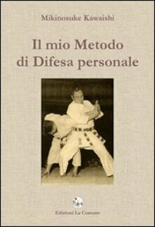 Il mio metodo di difesa personale.pdf