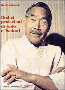 Dodici proiezioni di judo e tsukuri