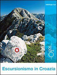 Escursionismo in Croazia