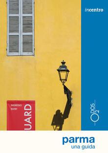 Parma. Una guida.pdf