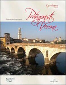 Protagonisti a Verona. Ventotto storie veronesi
