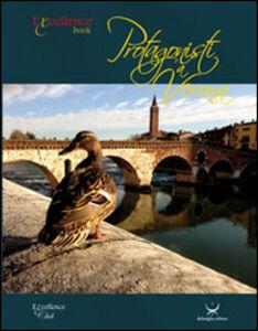 Protagonisti a Verona. Trentatrè storie veronesi
