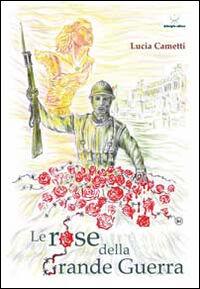Le rose della grande guerra