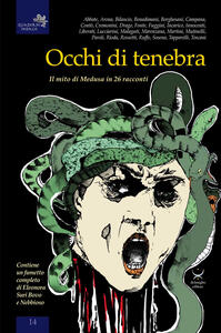 Occhi di tenebra. Il mito di medusa in 26 racconti