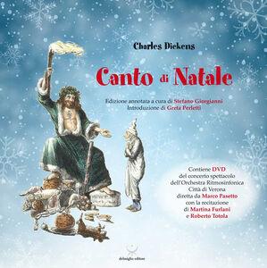 Canto di Natale. Con DVD