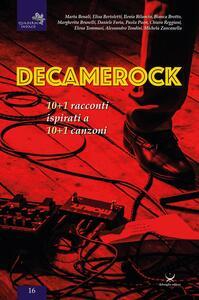 Decamerock. 10+1 racconti ispirati a 10+1 canzoni