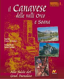 Il Canavese delle valli Orco e Soana. Alle falde del Gran Paradiso