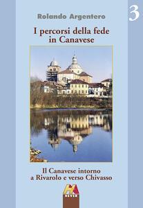 Il Canavese intorno a Rivarolo e verso Chivasso
