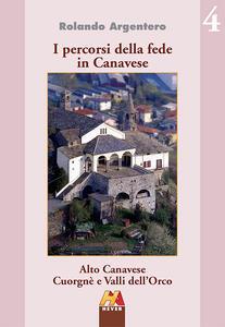 Alto Canavese, Cuorgnè e valli dell'Orco