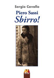 Piero Sassi. Sbirro!