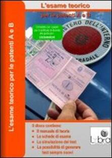 L esame teorico per le patenti A e B. CD-ROM.pdf