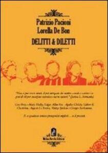 Delitti & diletti