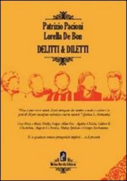 Delitti & diletti - Patrizio Pacioni,Lorella De Bon - copertina