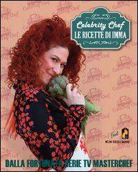 Celebrity chef. Le ricette di Imma