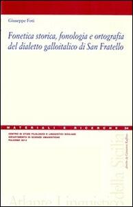 Fonetica storica, fonologia e ortografia del dialetto galloitalico di San Fratello