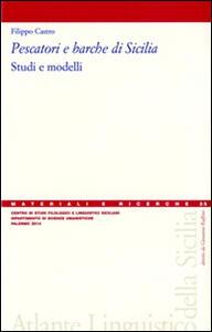 Pescatori e barche di Sicilia. Studi e modelli