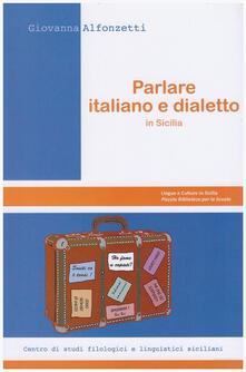 Lpgcsostenible.es Parlare italiano e dialetto in Sicilia Image