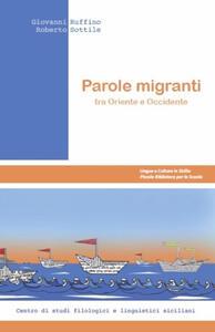 Parole migranti tra Oriente e Occidente