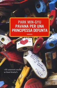 Pavana per una principessa defunta