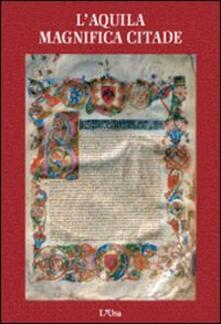 Camfeed.it L'Aquila magnifica citade Image