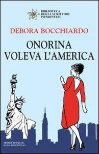 Onorina voleva l'America