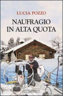 Naufragio in alta quota - Lucia Pozzo - copertina