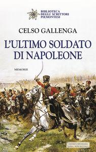 L' ultimo soldato di Napoleone