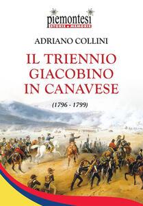 Il triennio Giacobino in Canavese (1796-1799)