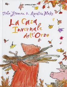 Festivalpatudocanario.es La casa invernale dell'orso. Ediz. illustrata Image