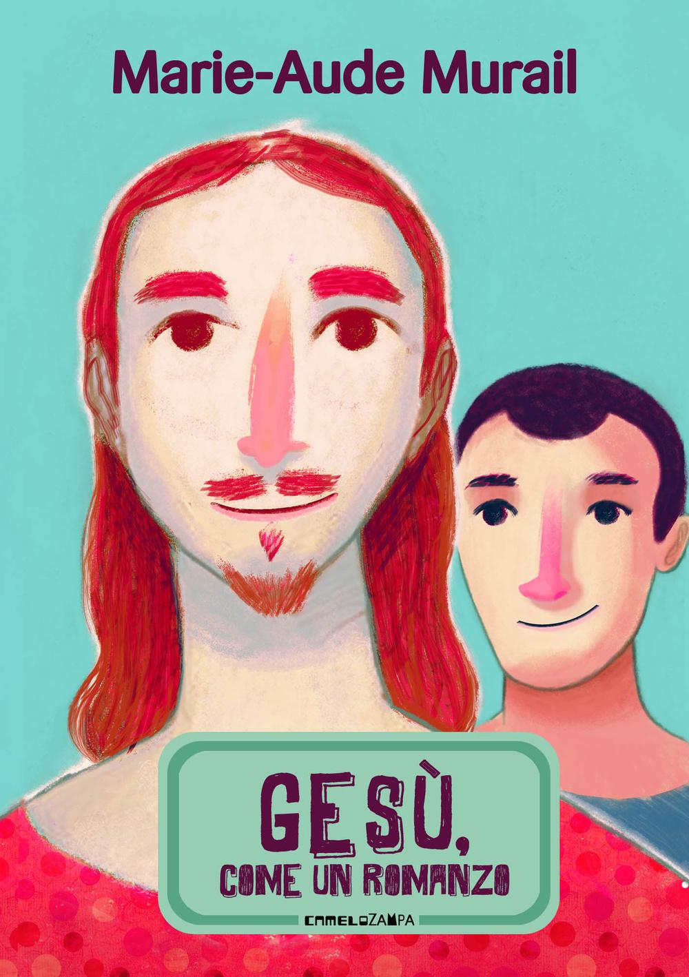 Gesù, come un romanzo