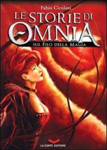 Le storie di Omnia. Sul filo della magia