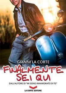 Finalmente sei qui - Gianni La Corte - copertina