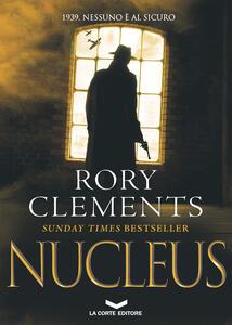 NUCLEUS - Rory Clements,Marzia Vradini Scusa - ebook