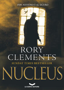 NUCLEUS - Marzia Vradini Scusa,Rory Clements - ebook